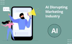 Is AI Going to Disrupt the Advertising and marketing Trade?
