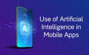 How one can Use Synthetic Intelligence in Cell Apps